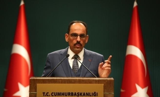 """Cumhurbaşkanlığı Sözcüsü Kalın: """"Türkiye'nin AB'ye tam üyeliğini bir öncelik olarak görüyoruz"""""""