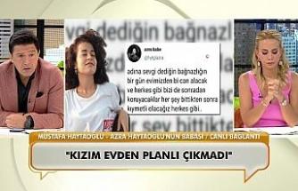 Öldürülen Azra Gülendam Haytaoğlu'nun babası konuştu