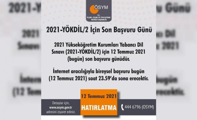 """ÖSYM: """"2021 Yükseköğretim Kurumları Yabancı Dil Sınav için 12 Temmuz son başvuru günüdür"""